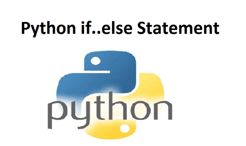 Python if..else Statement