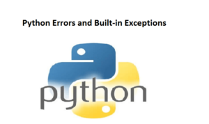 Python Errors and Built-in Exceptions
