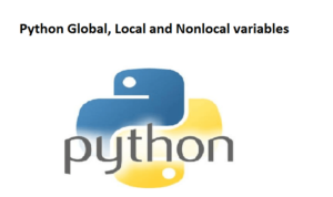 Python Global, Local and Nonlocal variables