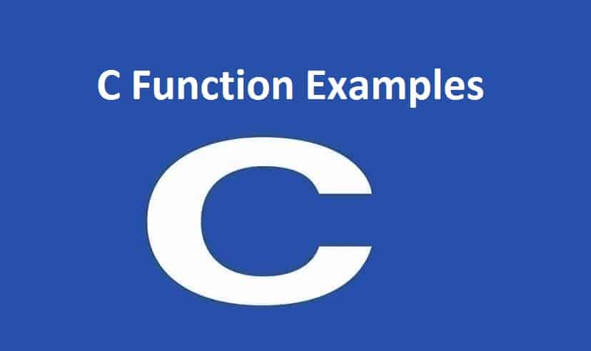 C Function Examples