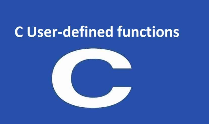 C User-defined functions
