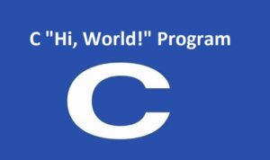 "C ""Hi, World!"" Program"