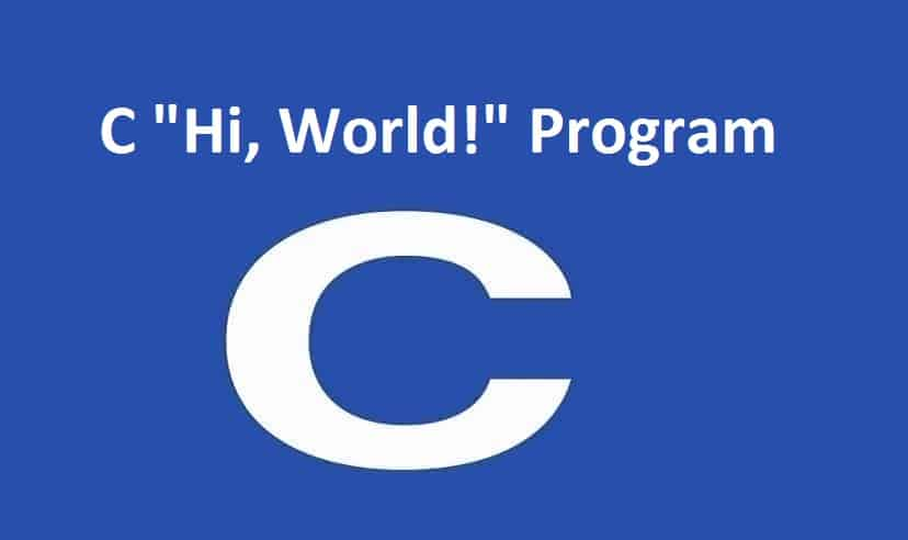"C ""Hi, World!"" Program"