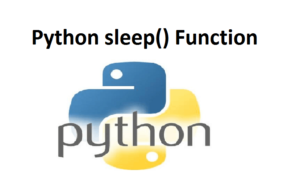 Python sleep() Function
