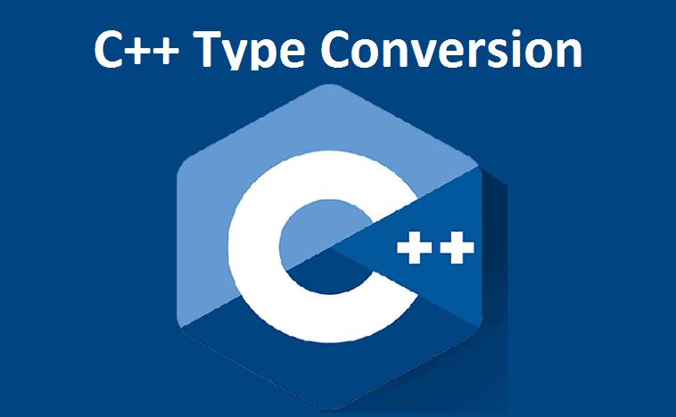 C++ Type Conversion