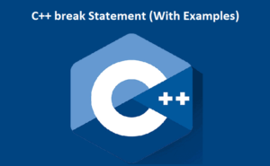 C++ break Statement