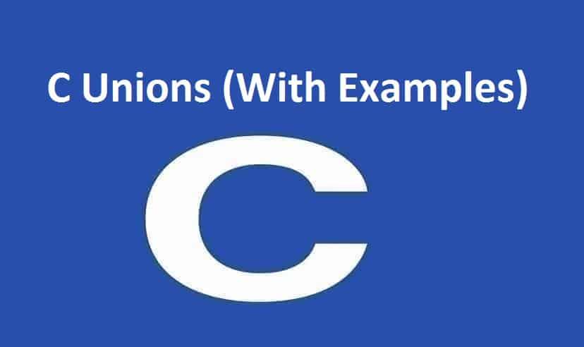 C Unions