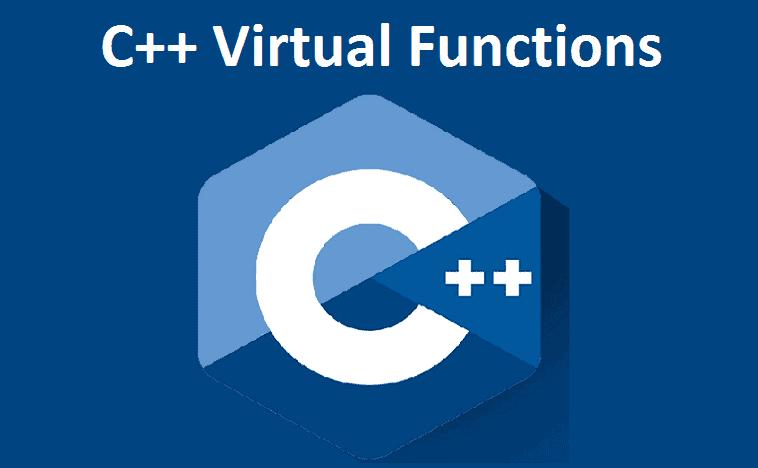 C++ Virtual Functions