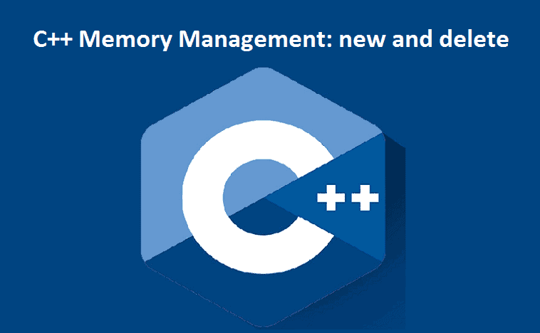 C++ Memory Management: new and delete