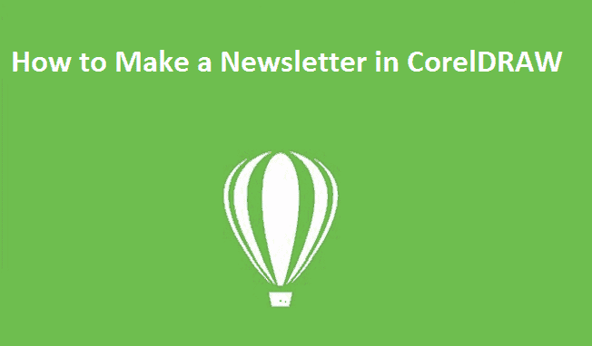 How to Make a Newsletter in CorelDRAW