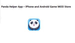 Panda Helper App – iPhone and Android Game MOD Store