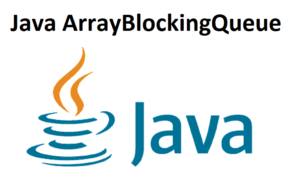 Java ArrayBlockingQueue