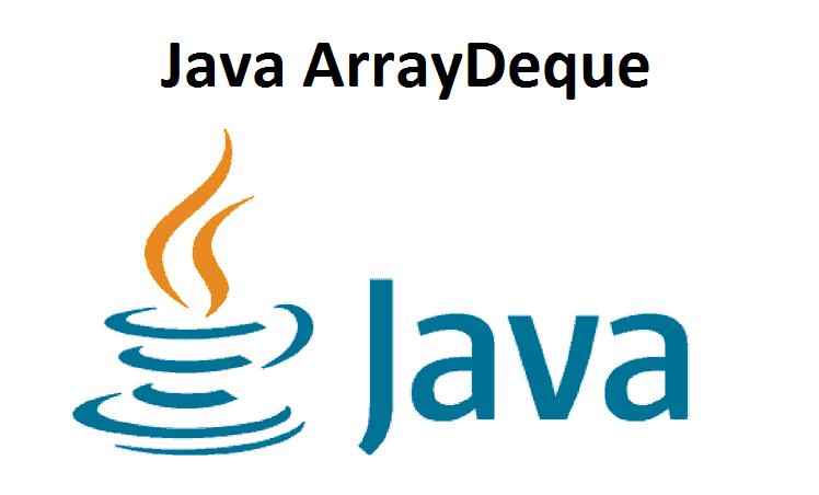 Java ArrayDeque
