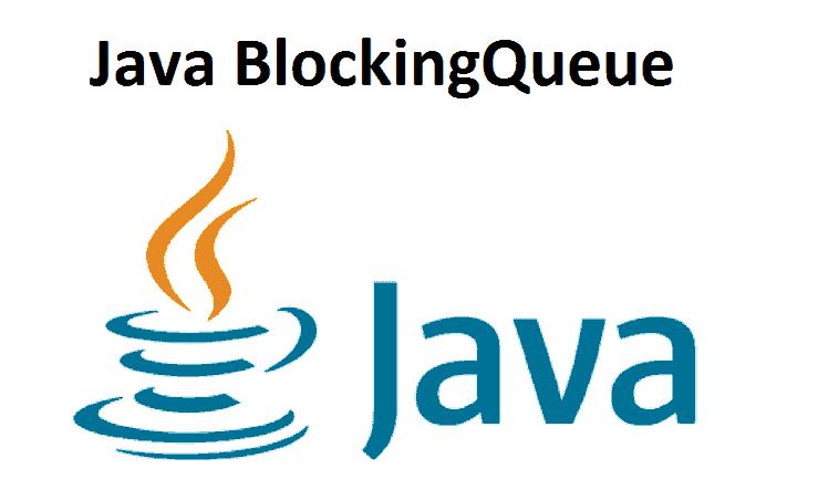 Java BlockingQueue