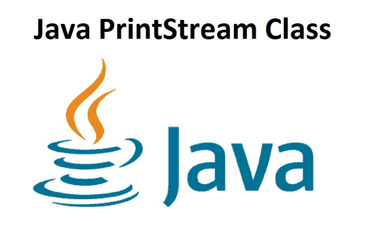 Java PrintStream Class