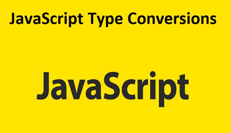 JavaScript Type Conversions