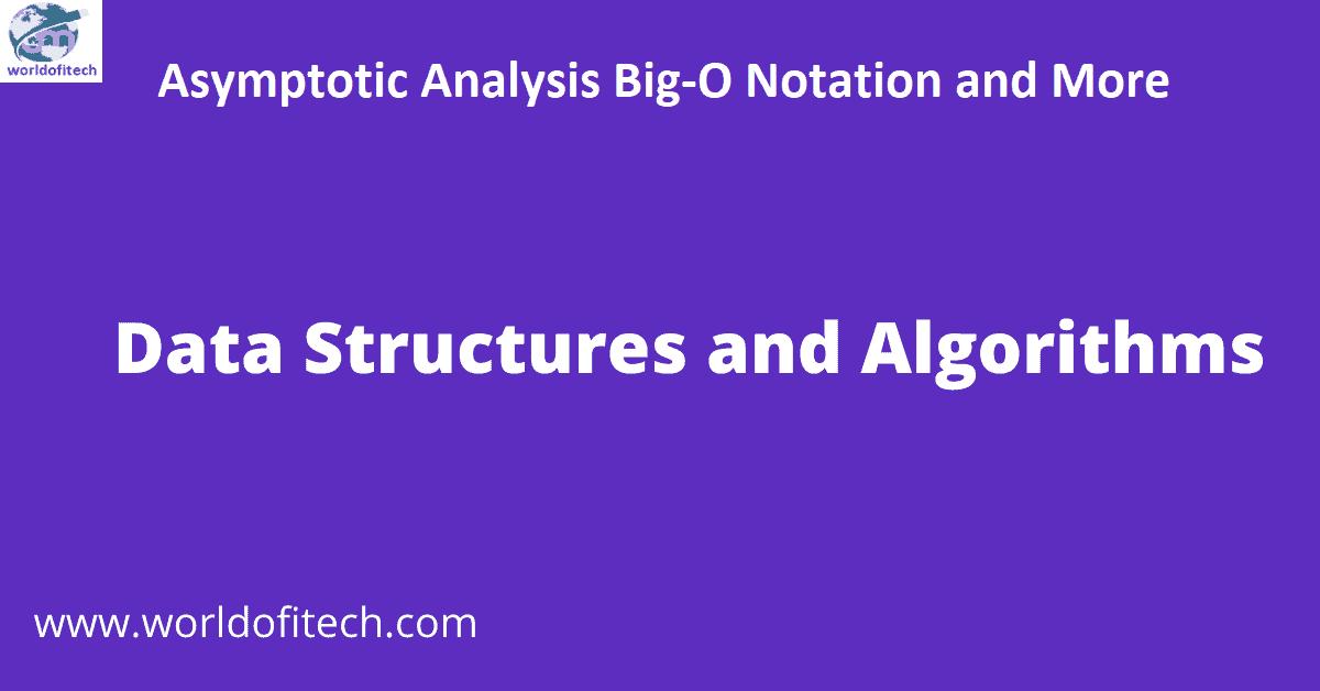 Asymptotic Analysis: Big-O Notation and More