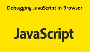 Debugging JavaScript in Browser