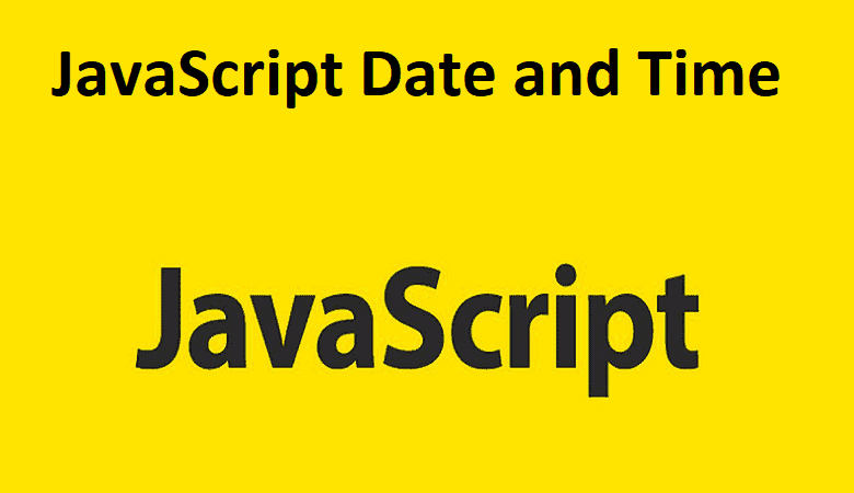 JavaScript Date and Time