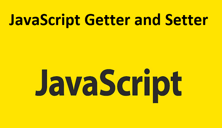 JavaScript Getter and Setter