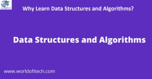 Why Learn Data Structures and Algorithms