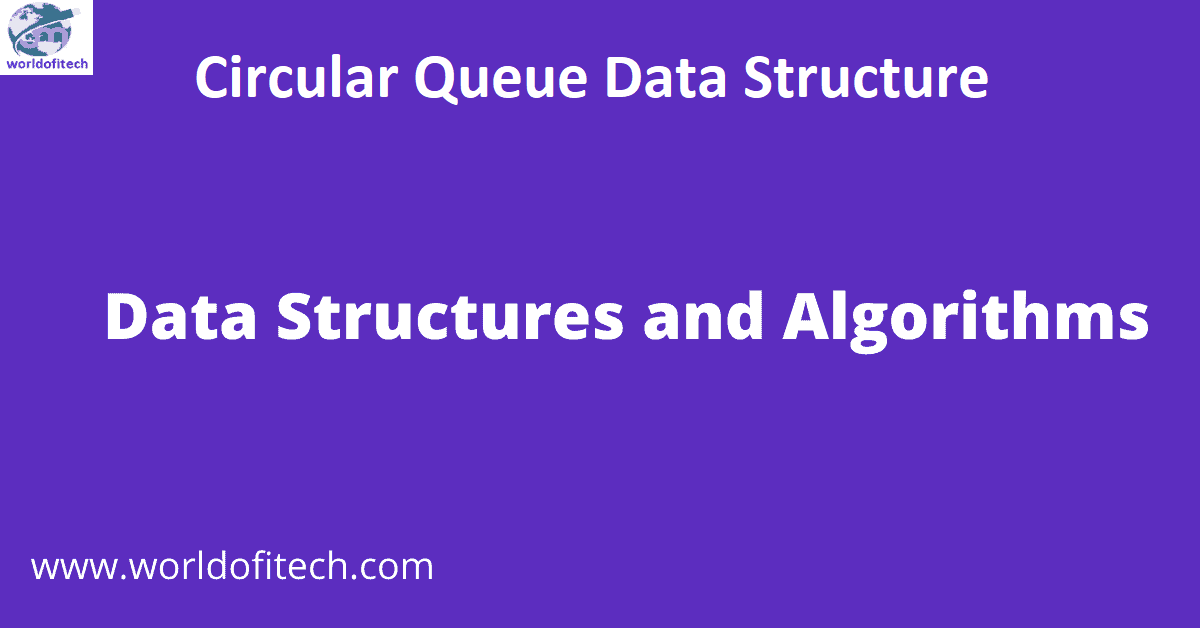 Circular Queue Data Structure