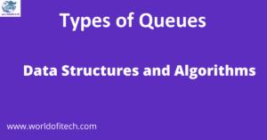 Types of Queues