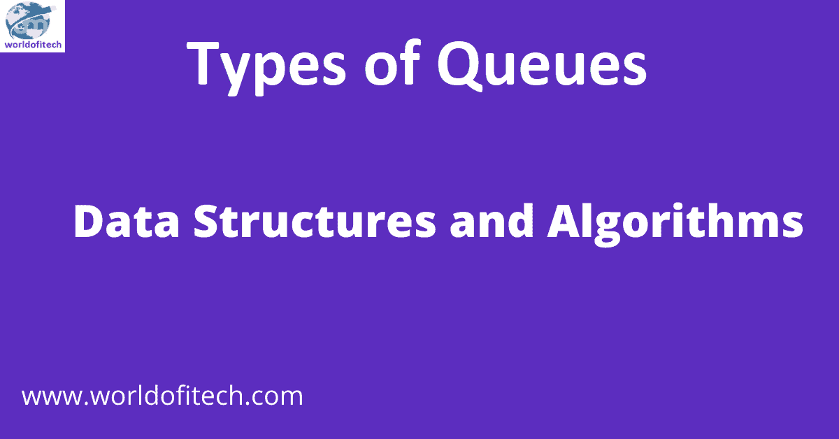 Types of Queues