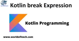 Kotlin break Expression