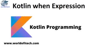 Kotlin when Expression