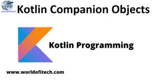 Kotlin Companion Objects