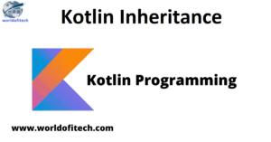 Kotlin Inheritance